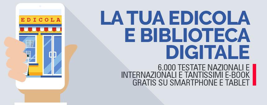 EDICOLA E BIBLIOTECA DIGITALE